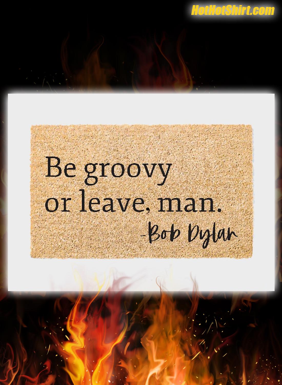 Be Groovy Or Leave Man Doormat