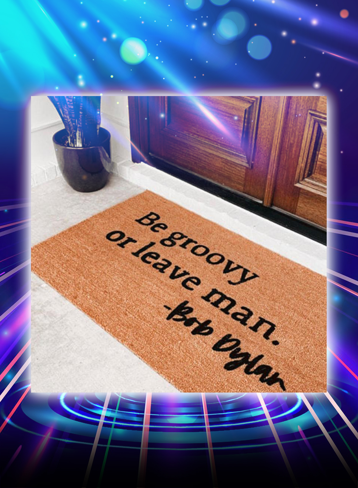 Be groovy or leave man Bob Dylan doormat - Picture 1