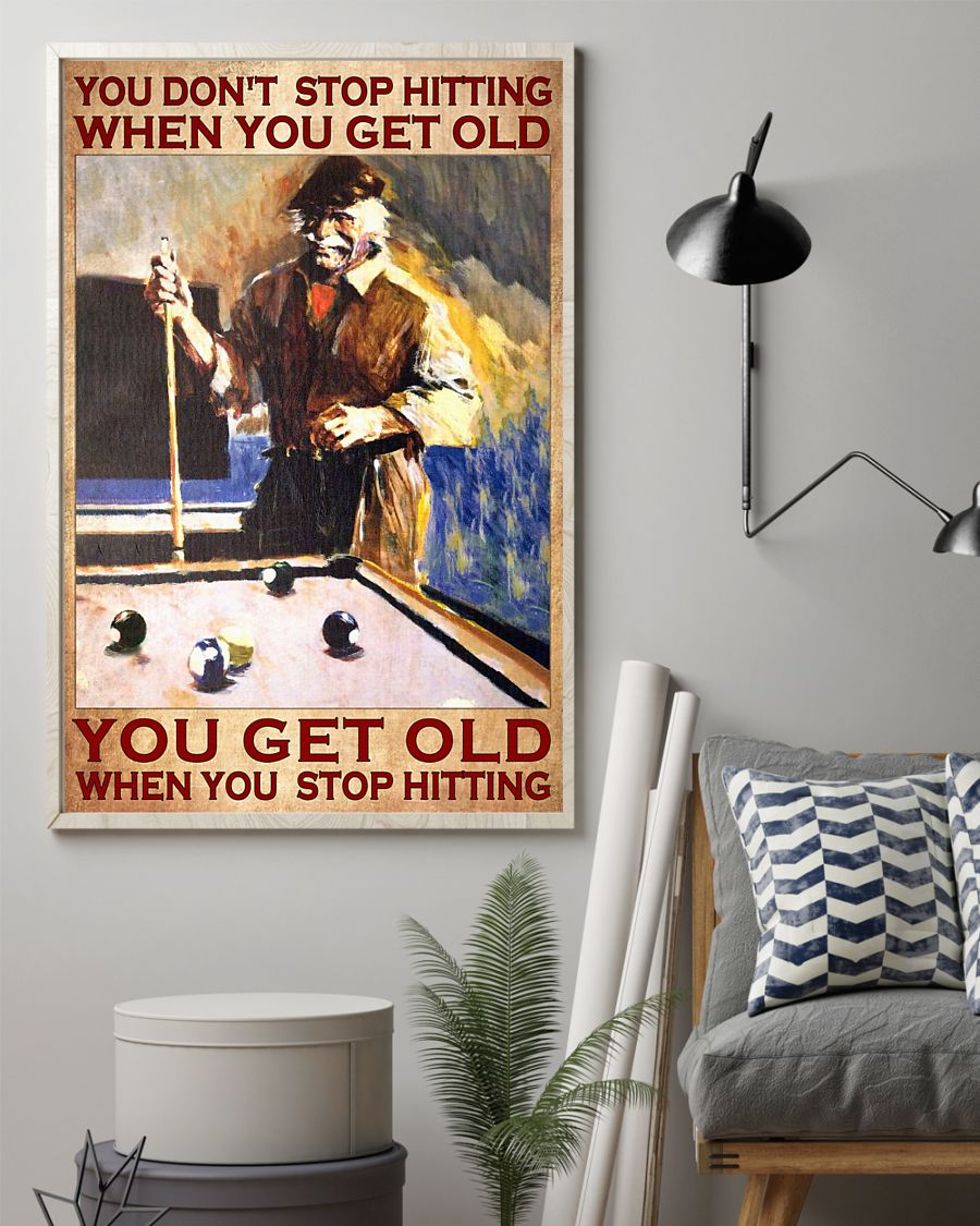 Billiard You don't stop hiitting when you get old poster