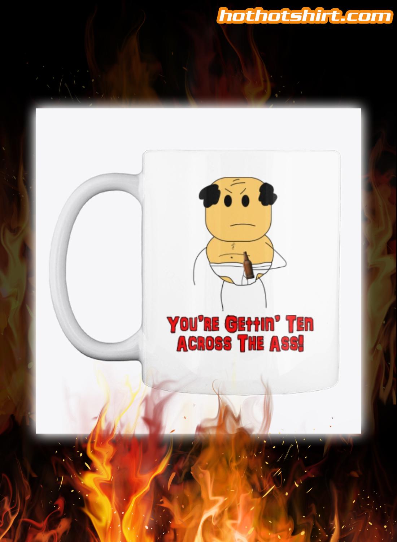 Brewstew you're gettin' ten across the ass mug