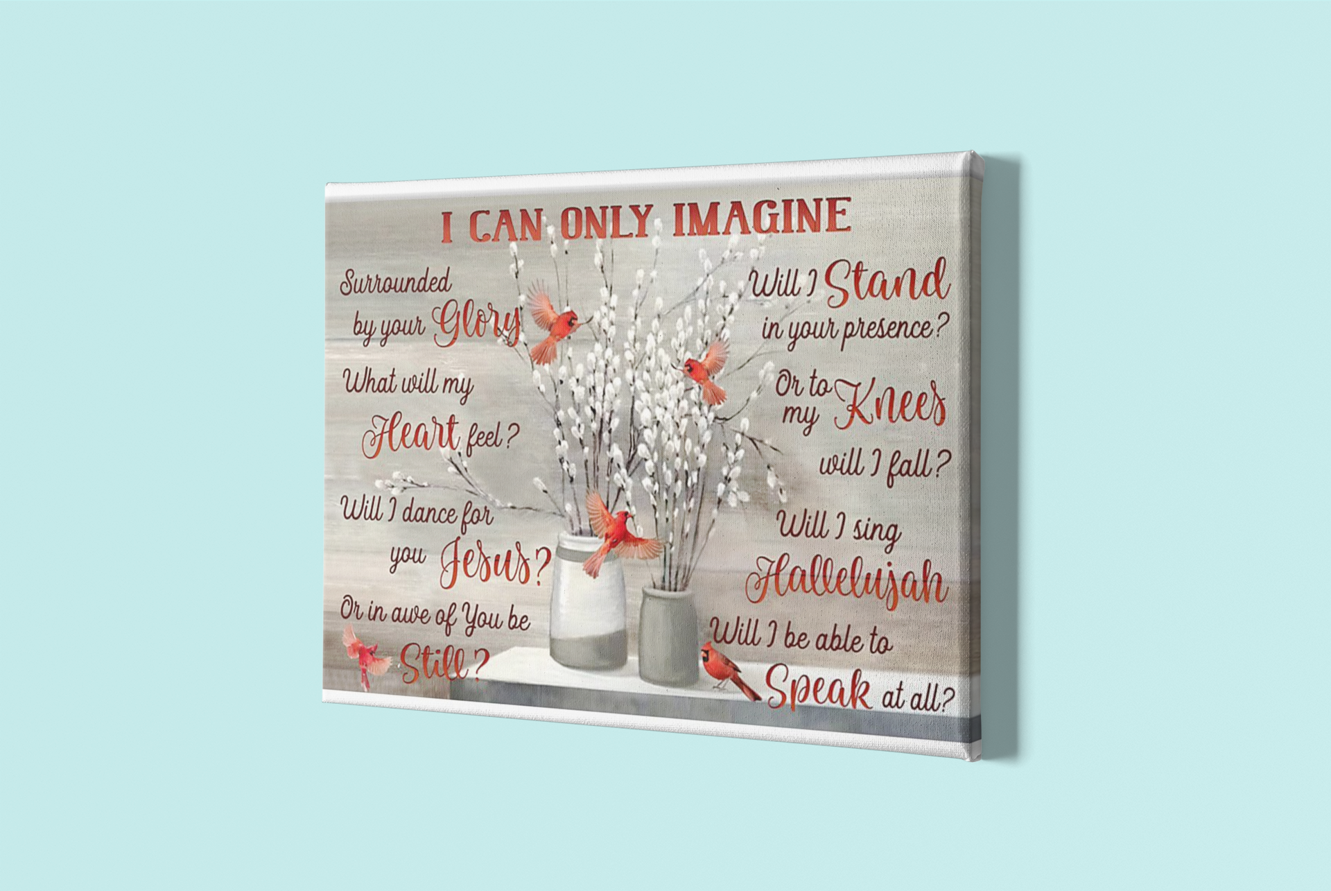 Cardinal Bird I Can Only Imagine poster