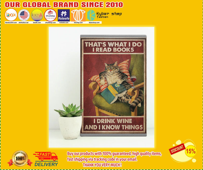 Cat That's what I do I read books I drink wine and I know things poster - LIMITED EDITION BBS