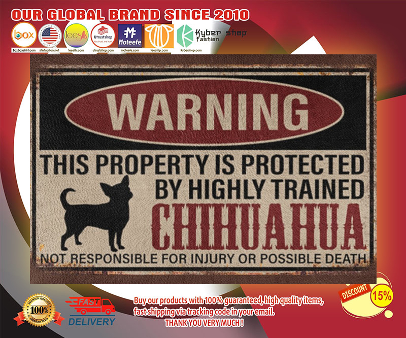 Chihuahua warning this property is protected by hinghly trained chihuahua doormat