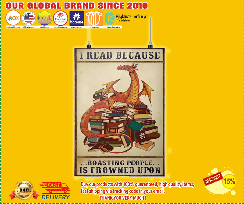 Dragon I read because roasting people is frowned upon poster - LIMITED EDITION BBS