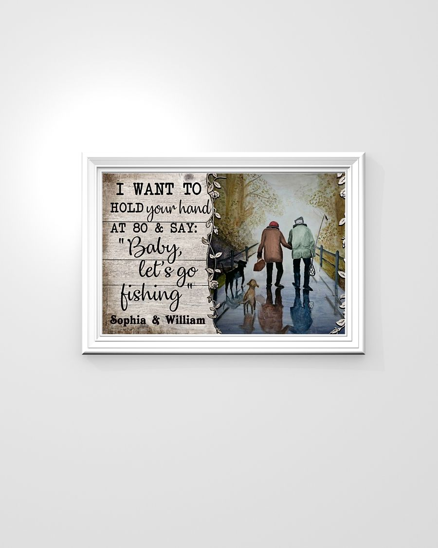 Fishing I want to hold your hand custom personalized name poster