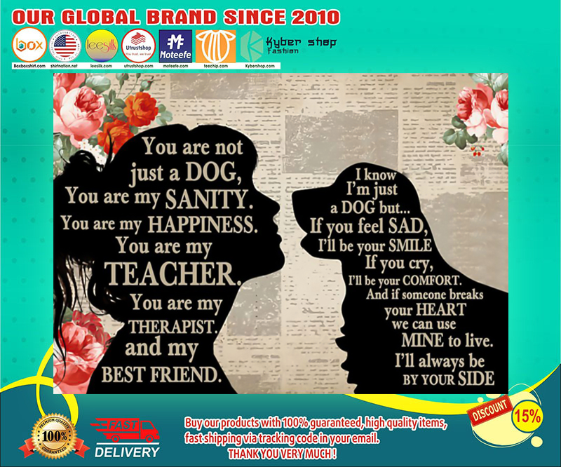 Golden Retriever dog and girl therepist you are not just a dog poster