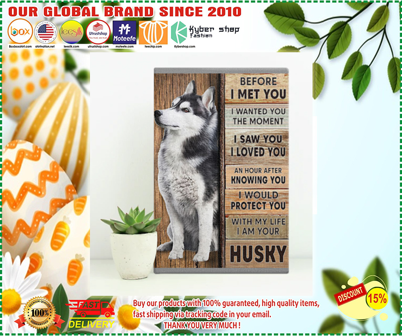 Husky before I met you poster - LIMITED EDITION  BBS