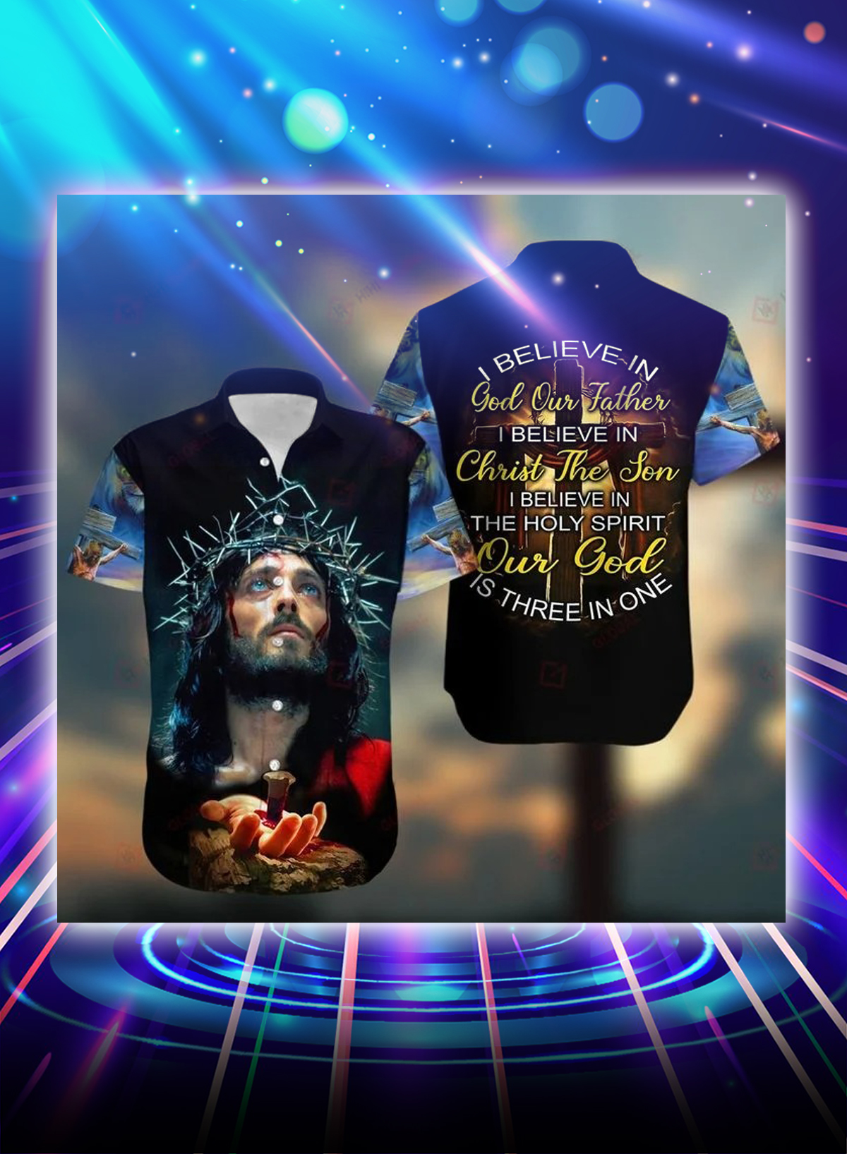 I believe in god our father i believe in christ the son all over printed 3d hawaiian shirt