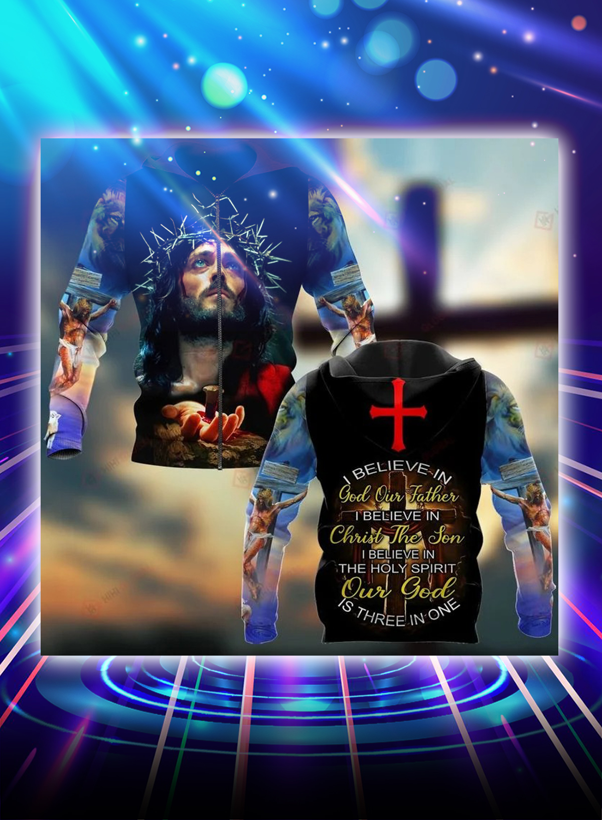 I believe in god our father i believe in christ the son all over printed 3d zip hoodie