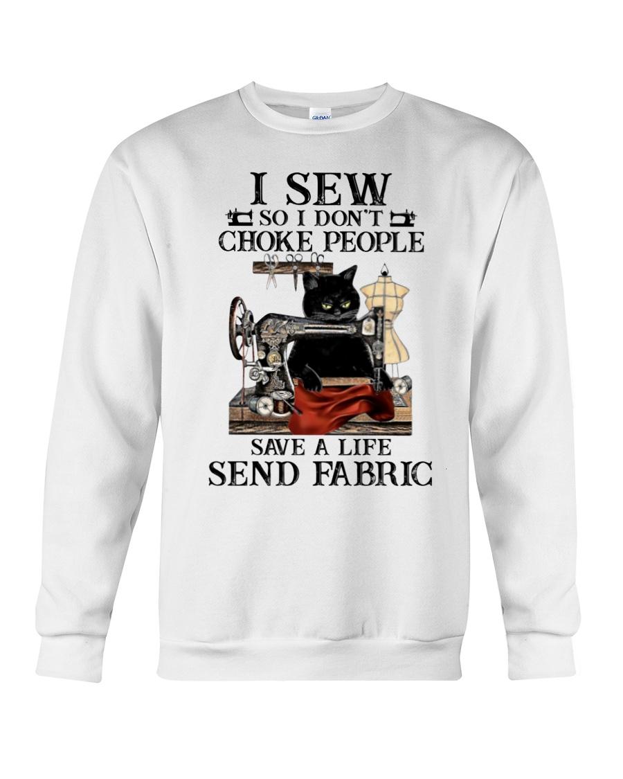 I sew so I don't choke people save a life send fabric shirt