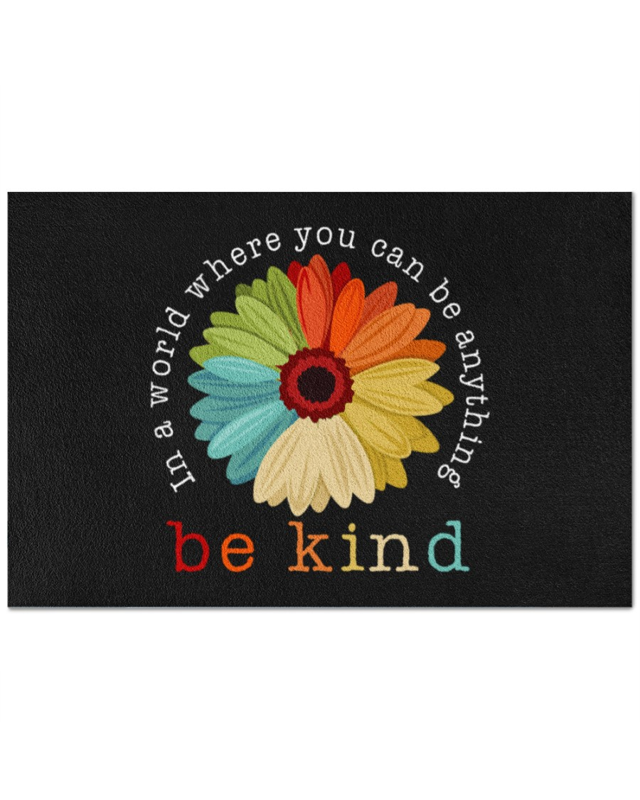 In a world where you can be anything be kind doormat