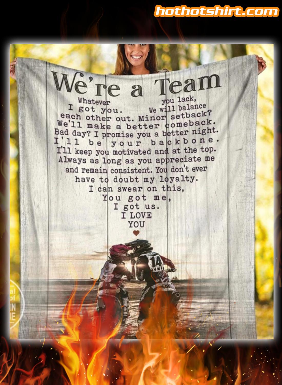 Motorcross we're a team you got me i got us blanket