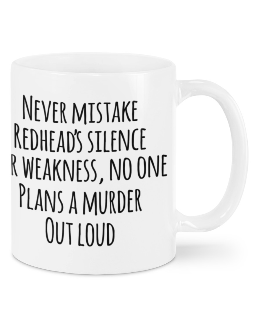 Never mistake redhead's silence for weakness mug