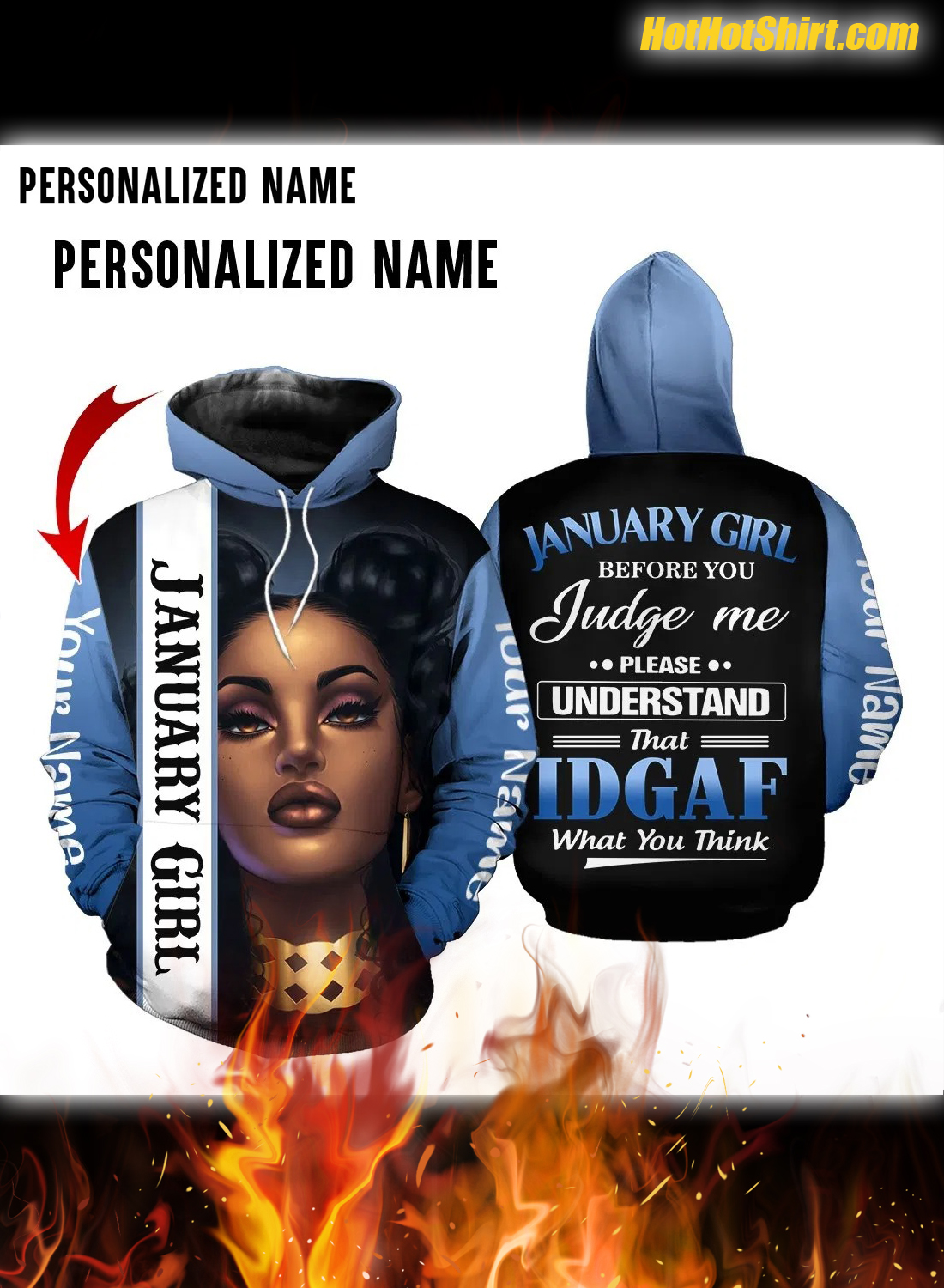 Personalized Custom Name January Africa Girl IDGAF What You Think 3D Hoodie