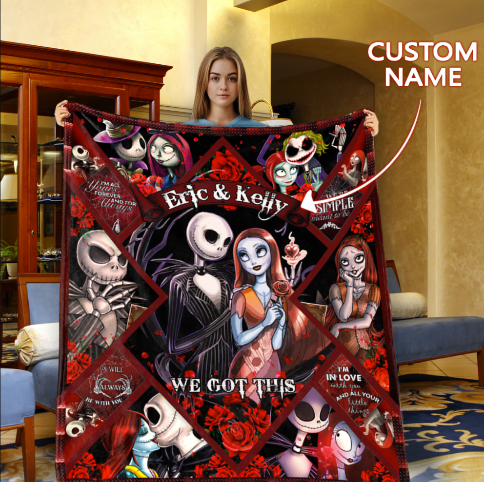 PERSONALIZED SALLY AND JACK WE GOT THIS BLANKET