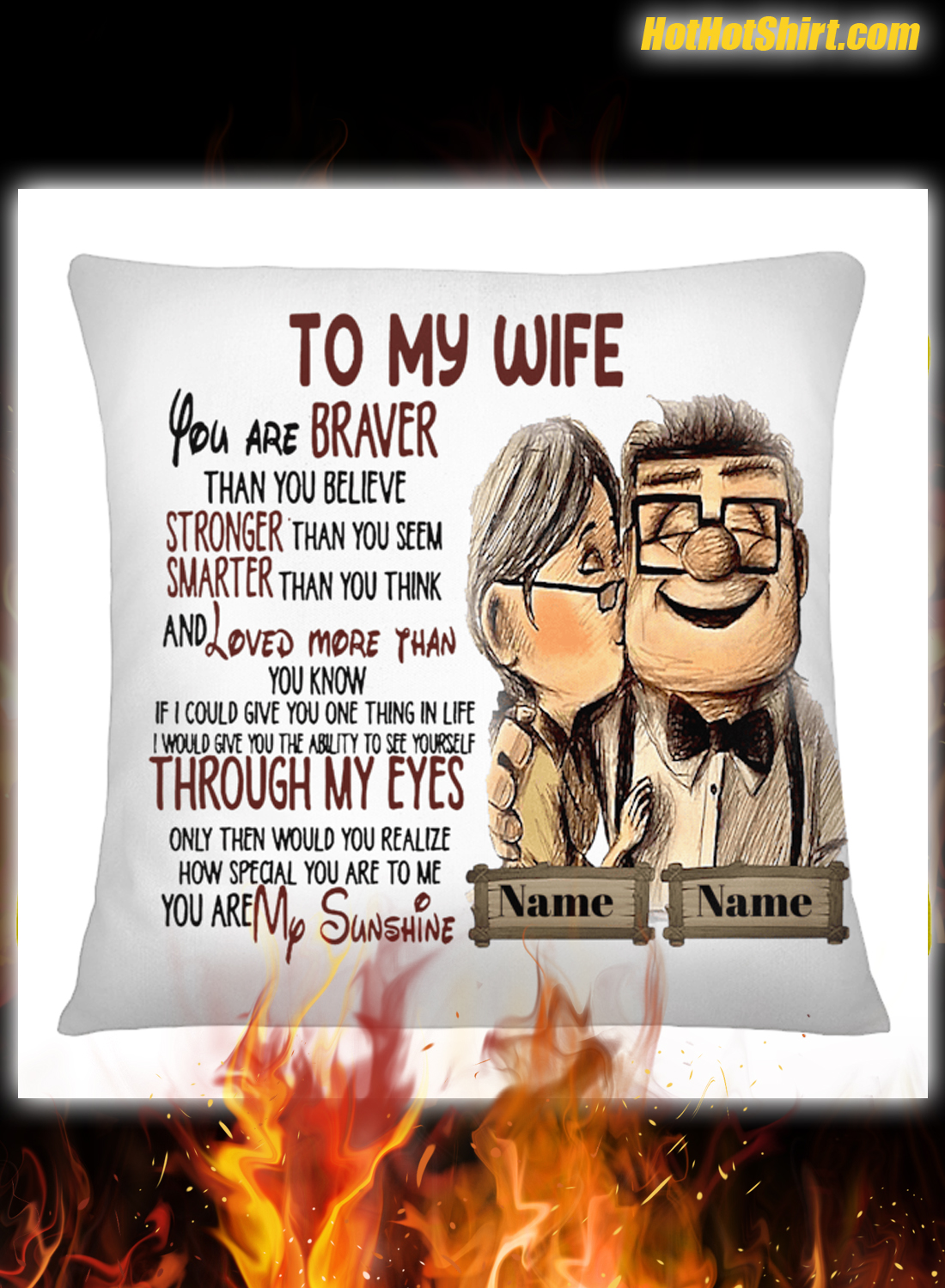Personalized custom name Carl and Ellie To My Wife Pillowcase