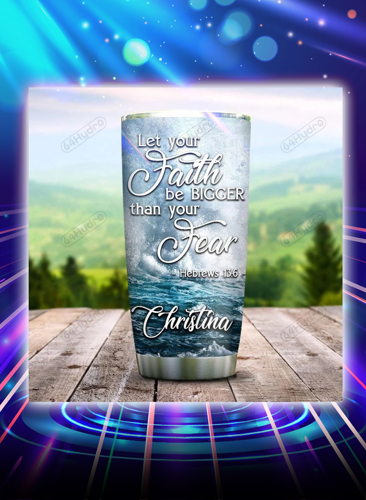 Personalized custom name Jesus let your faith be bigger than your fear tumbler - Picture 1