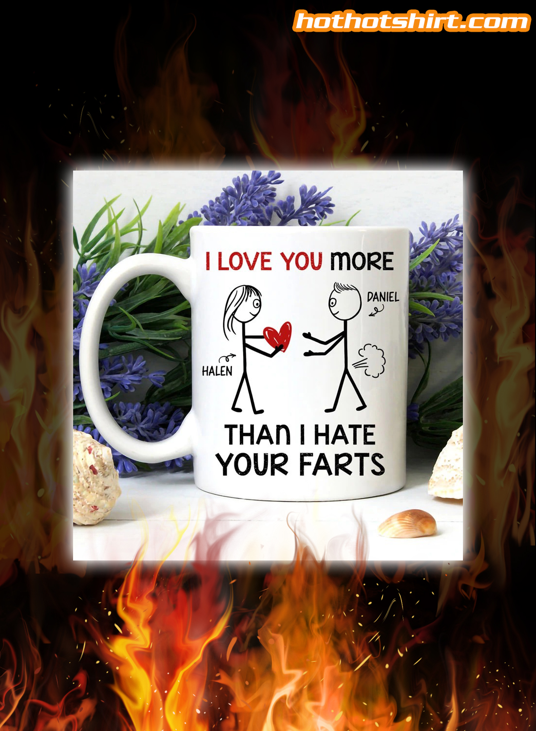 Personalized customize I love you more than i hate your farts mug