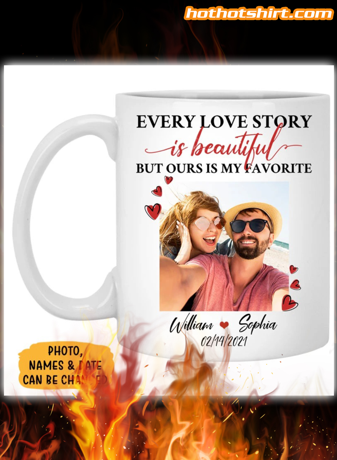 Personalized every love story is beautiful but ours is my favorite mug