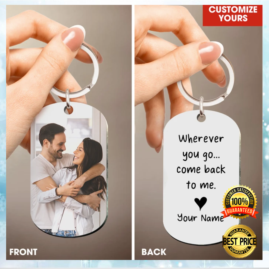 PERSONALIZED WHEREVER YOU GO COME BACK TO ME DOG TAG 6