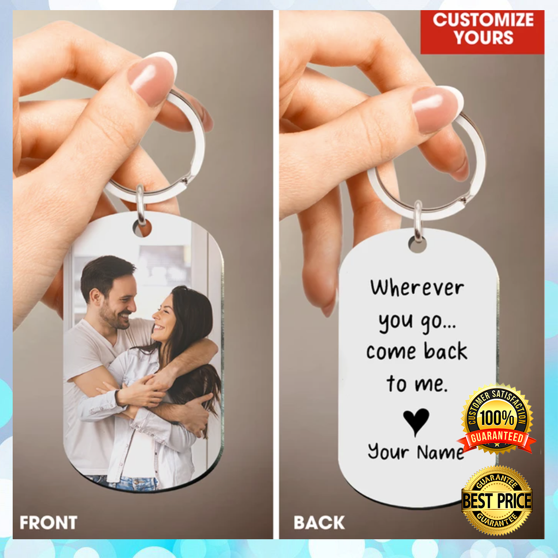 PERSONALIZED WHEREVER YOU GO COME BACK TO ME DOG TAG 5