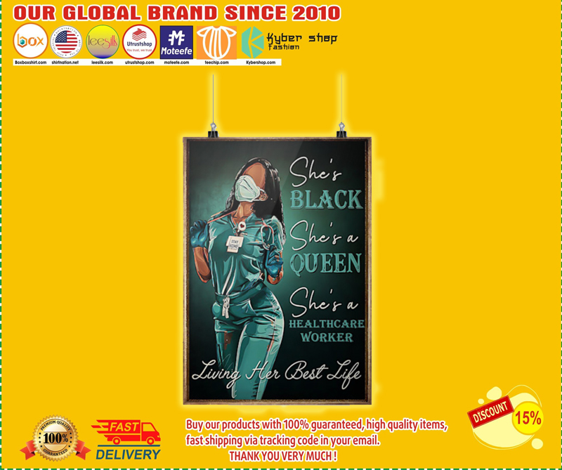 Queen healthcare worker she's black she's queen poster - LIMITED EDITION BBS