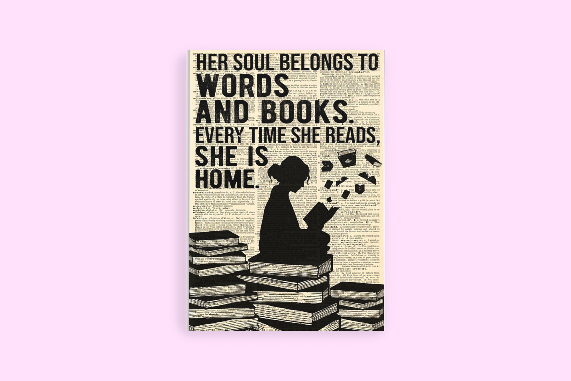 Reading her soul belongs to words and books poster