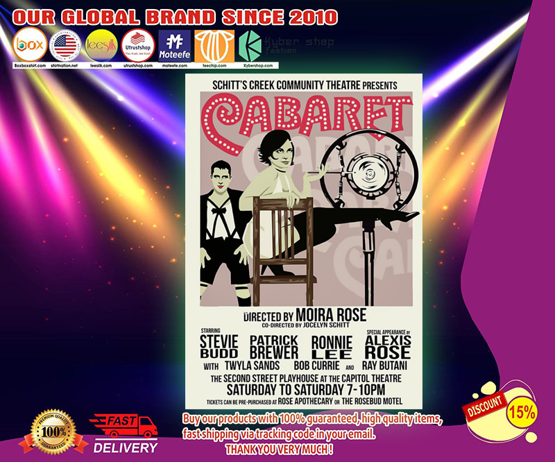 Schitt's creek Cabaret community theatre presents poster