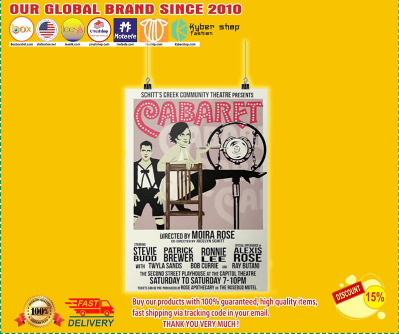 Schitt's creek Cabaret community theatre presents poster - LIMITED EDITION BBS