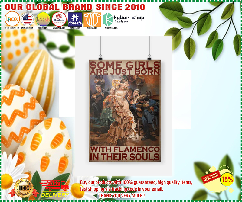 Some girls are just born with flamenco in their souls poster - LIMITED EDITION BBS