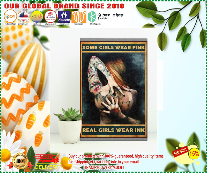 Tattoos some girls wear pink real girls wear ink poster - LIMITED EDITION BBS
