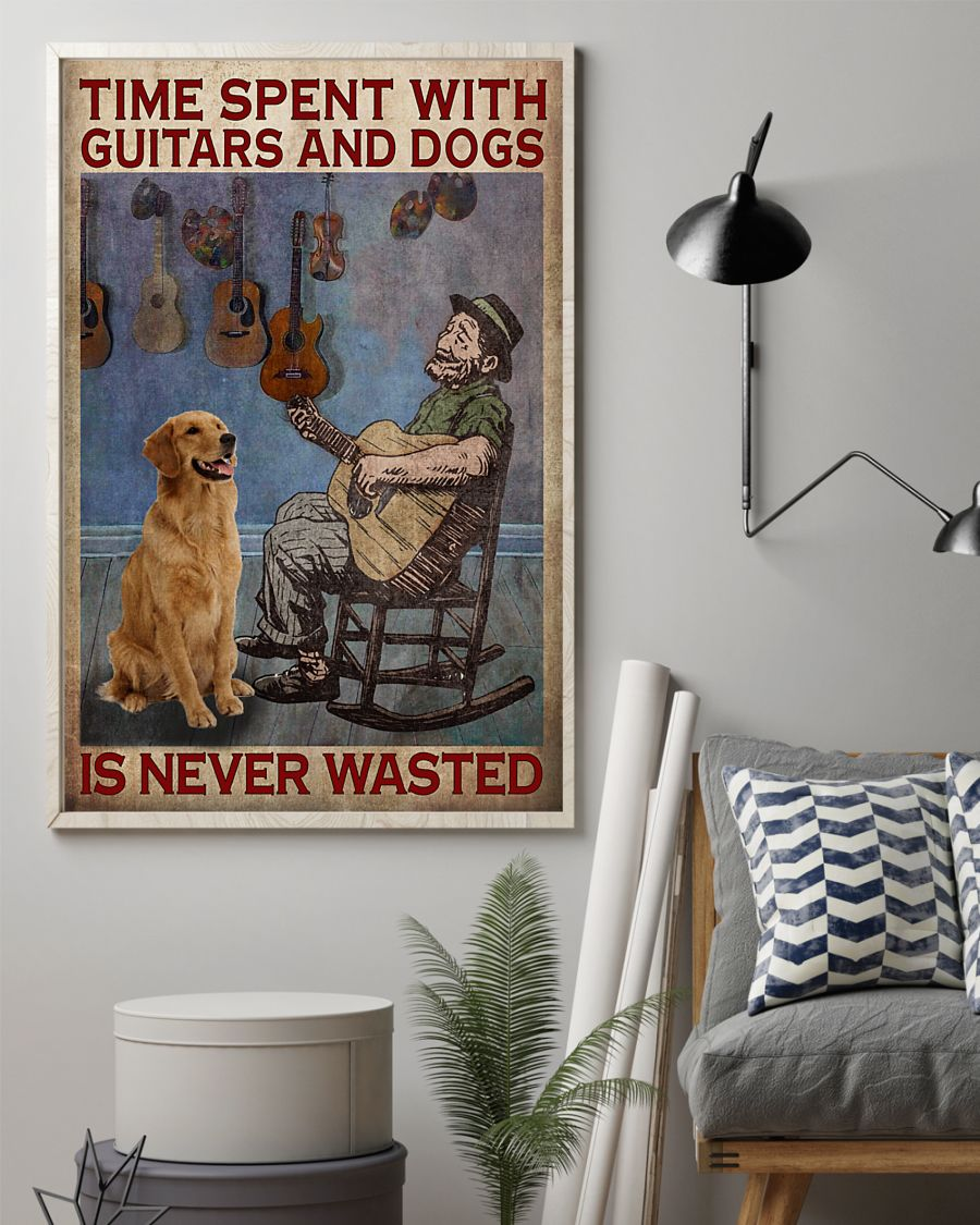 Time spent with guitars and dogs is never wasted poster