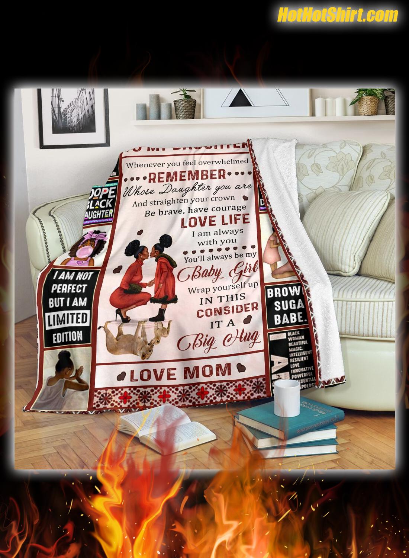 To my daughter black girl love mom blanket 3