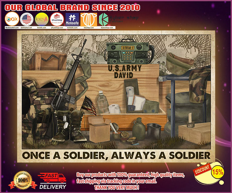 Veteran once a soldier always a soldier poster