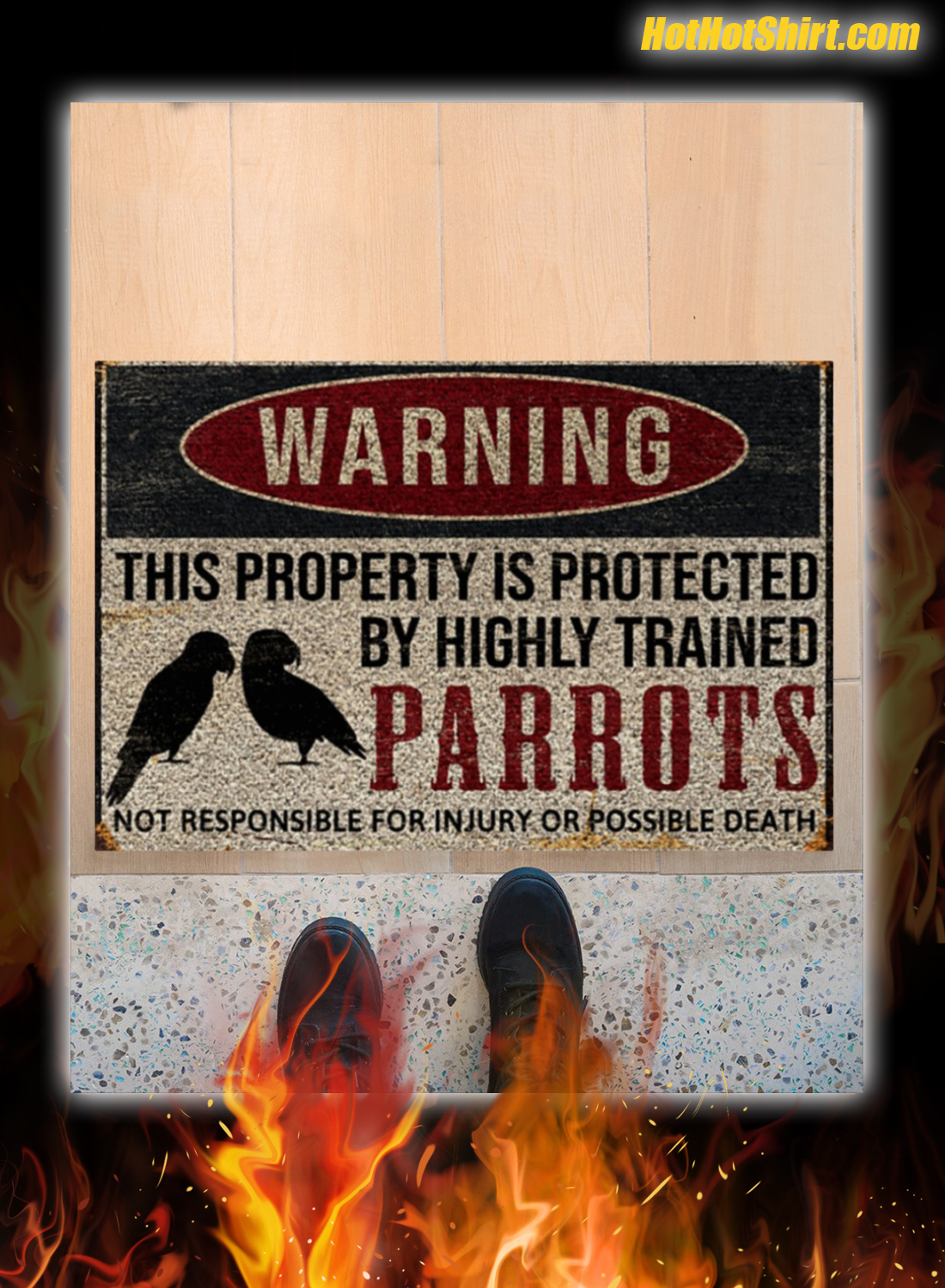 Warning This Property Is Proteced By Highly Trained Parrots Doormat 1