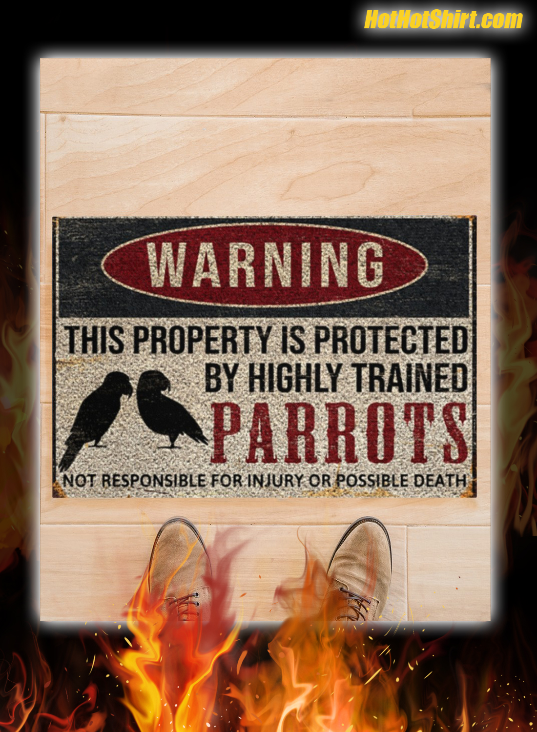 Warning This Property Is Proteced By Highly Trained Parrots Doormat 3