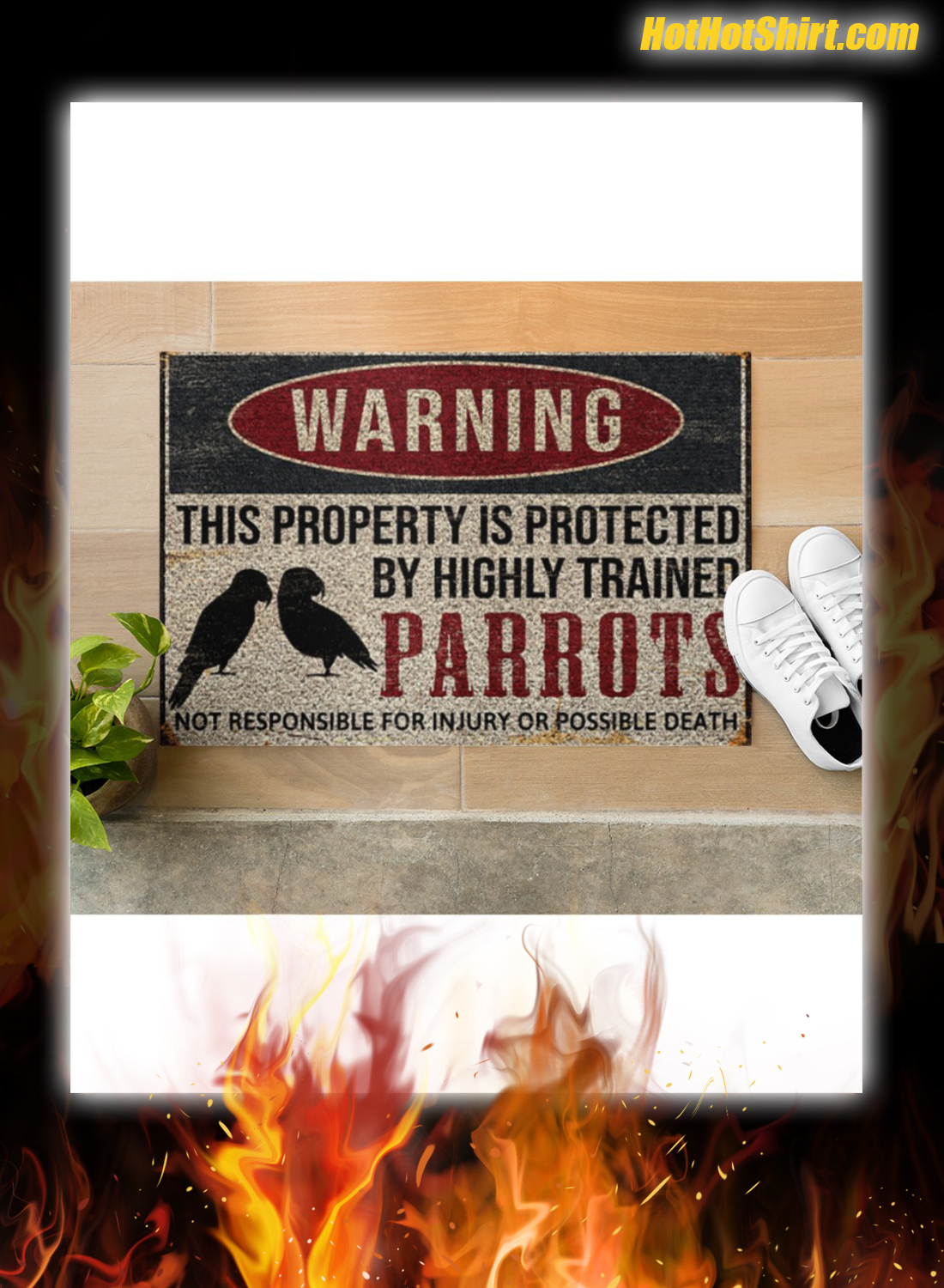 Warning This Property Is Proteced By Highly Trained Parrots Doormat
