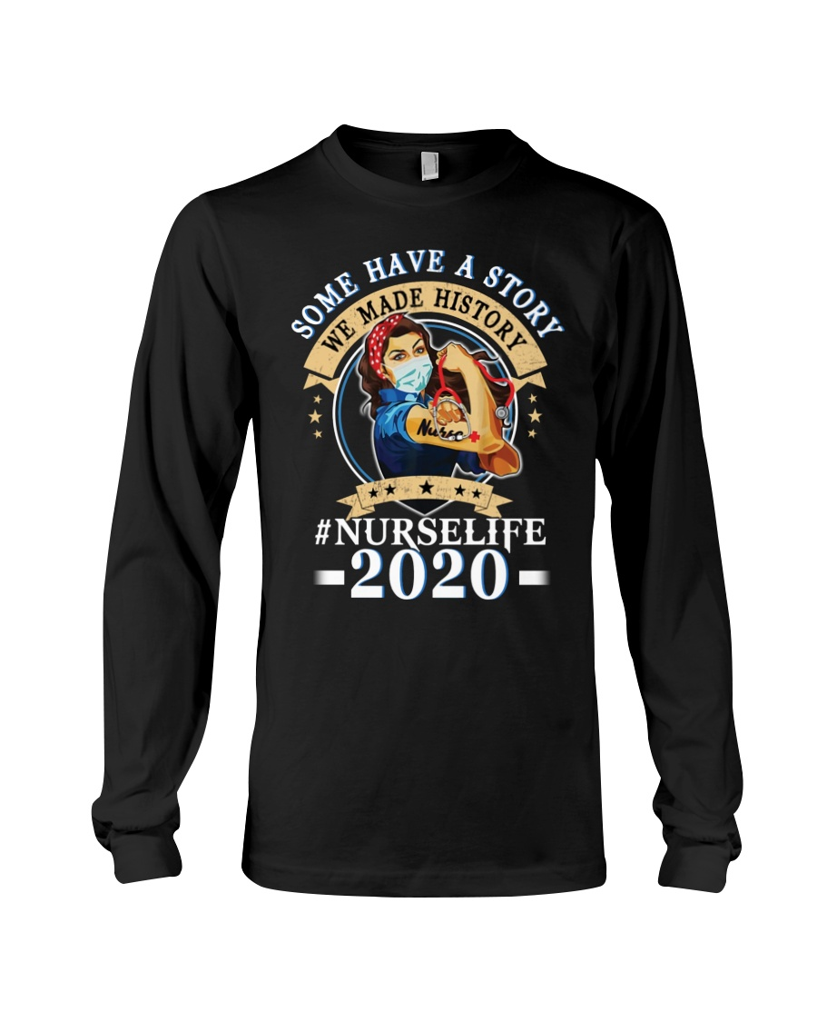 Wonder some have a story we made history 2020 shirt