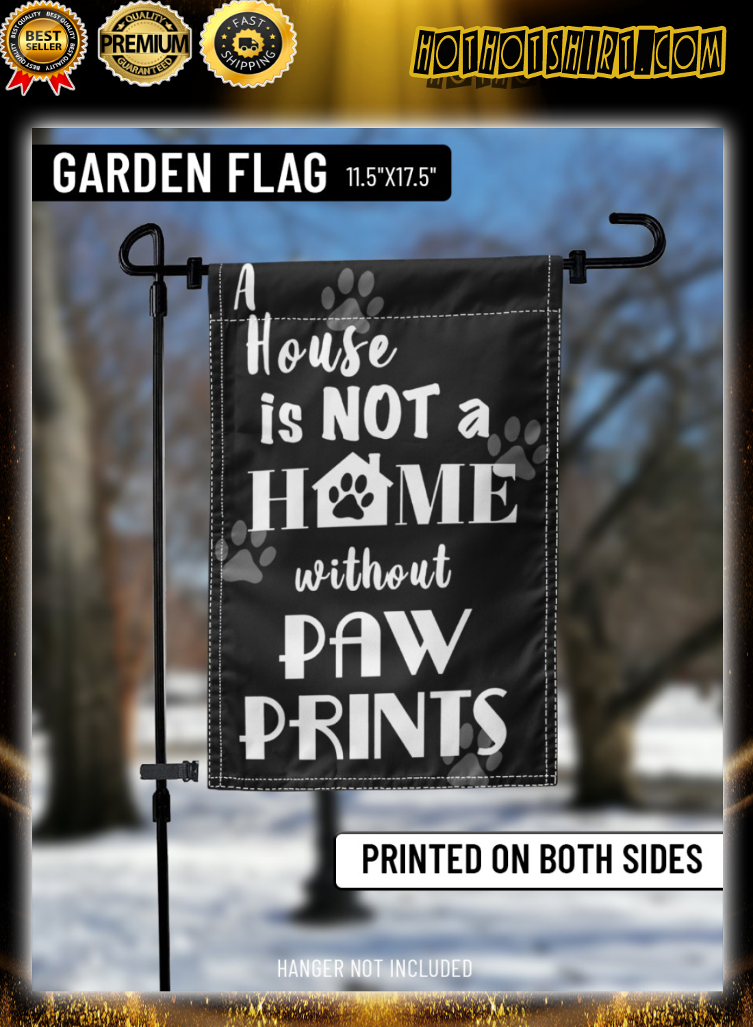 A house is not a home without paw prints flag 2