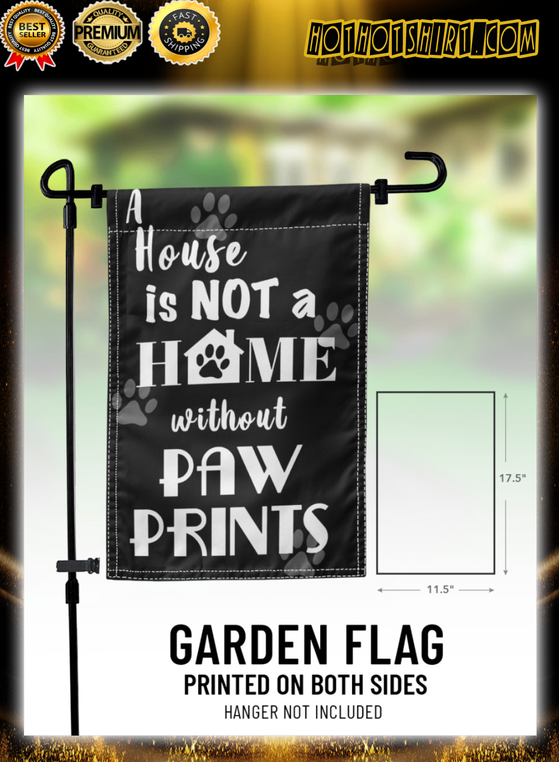 A house is not a home without paw prints flag 3