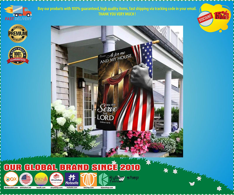 [LIMITED EDITION] As for me and my house we will serve the lord American flag