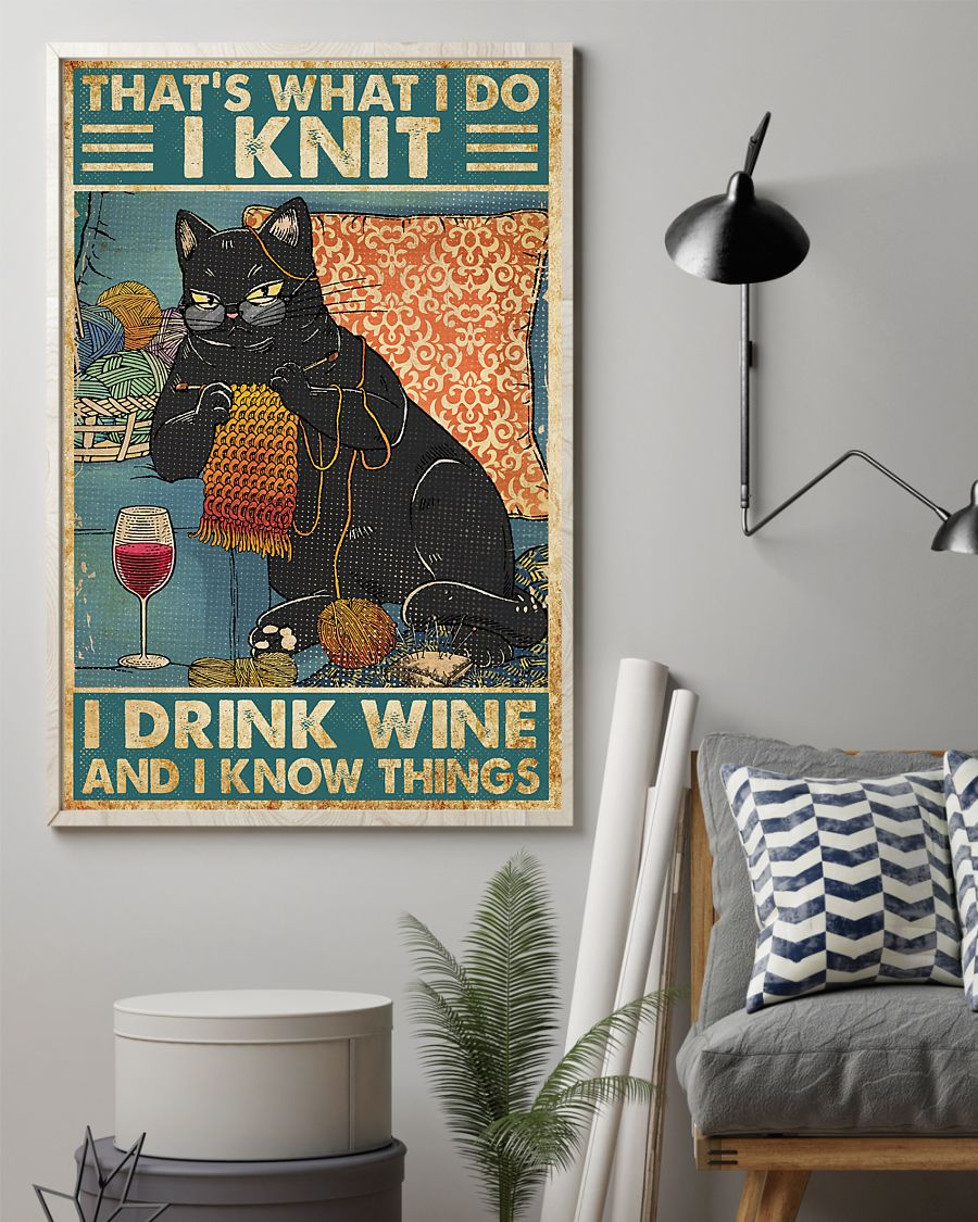 [LIMITED EDITION] Cat That's what I do I knit I drink wine and I know things poster