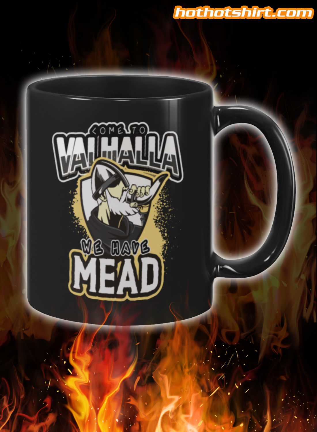 Come to valhalla we have mead mug