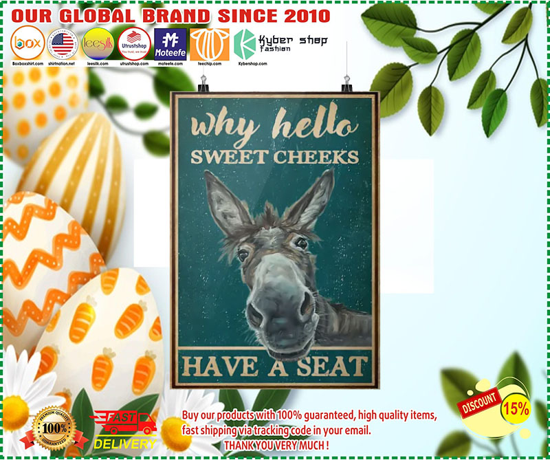 [LIMITED EDITION] Donkey why hello sweet cheeks have a seat poster