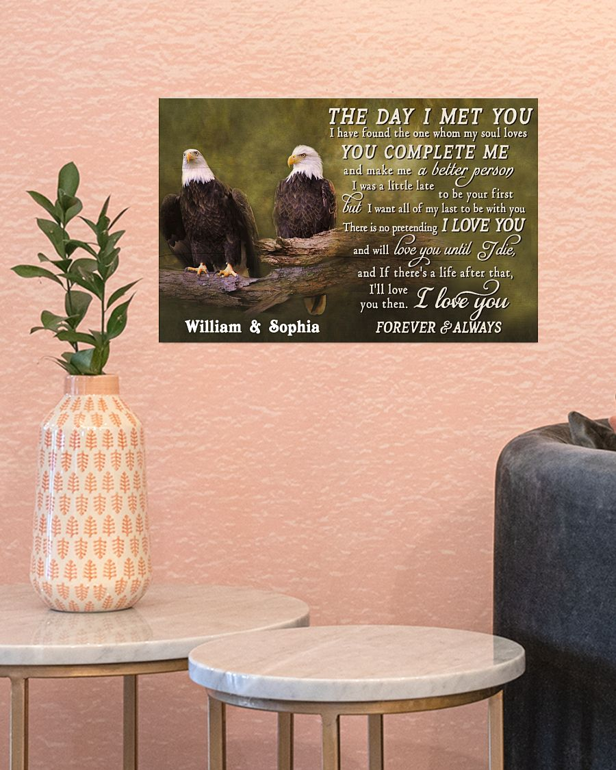 [LIMITED EDITION] Eagles The day I met you custom name poster