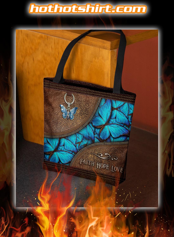 Faith Hope Love Buttefly Tote Bag
