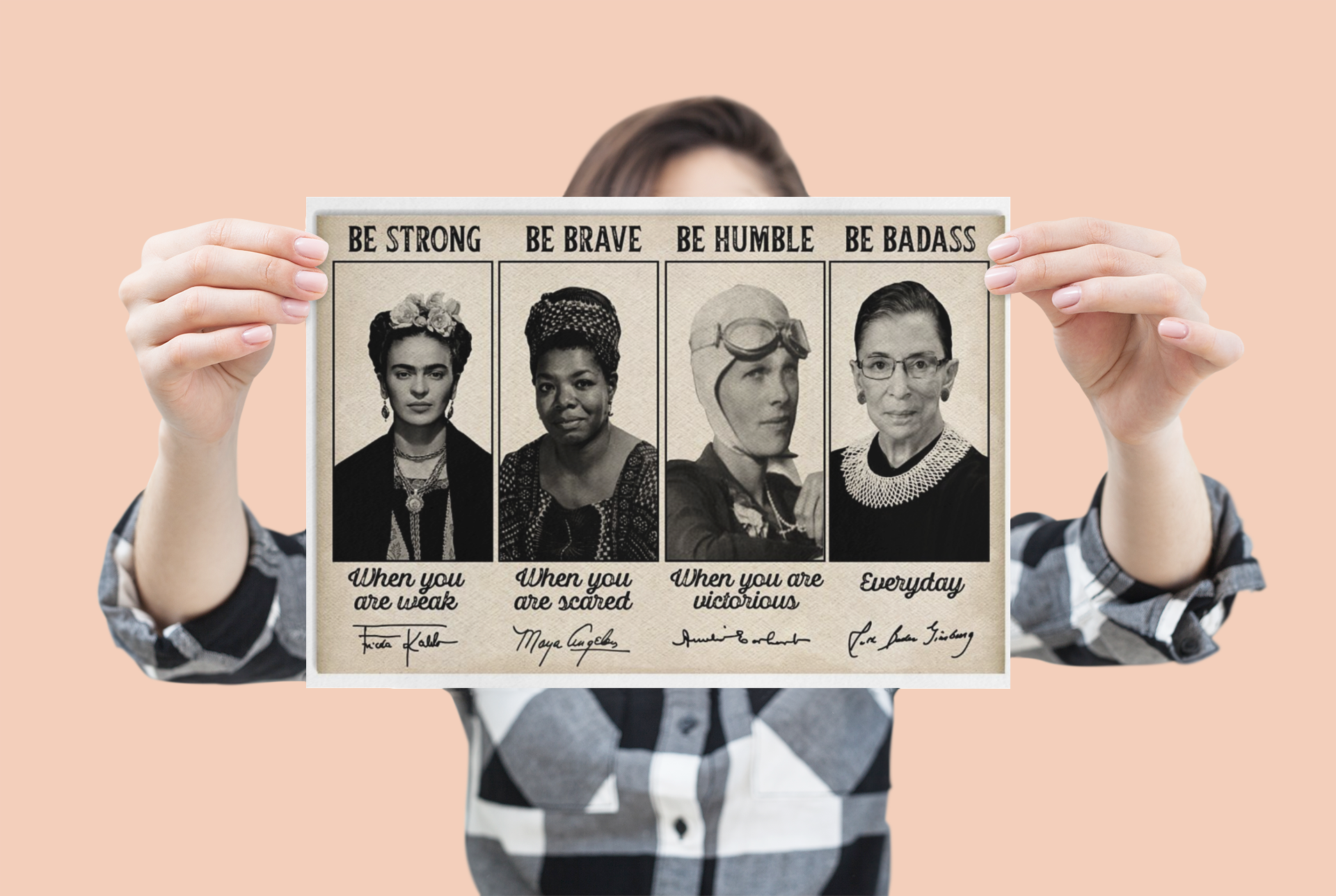 [LIMITED EDITION] Famous Woman feminist  be strong be brave be humble be badass poster