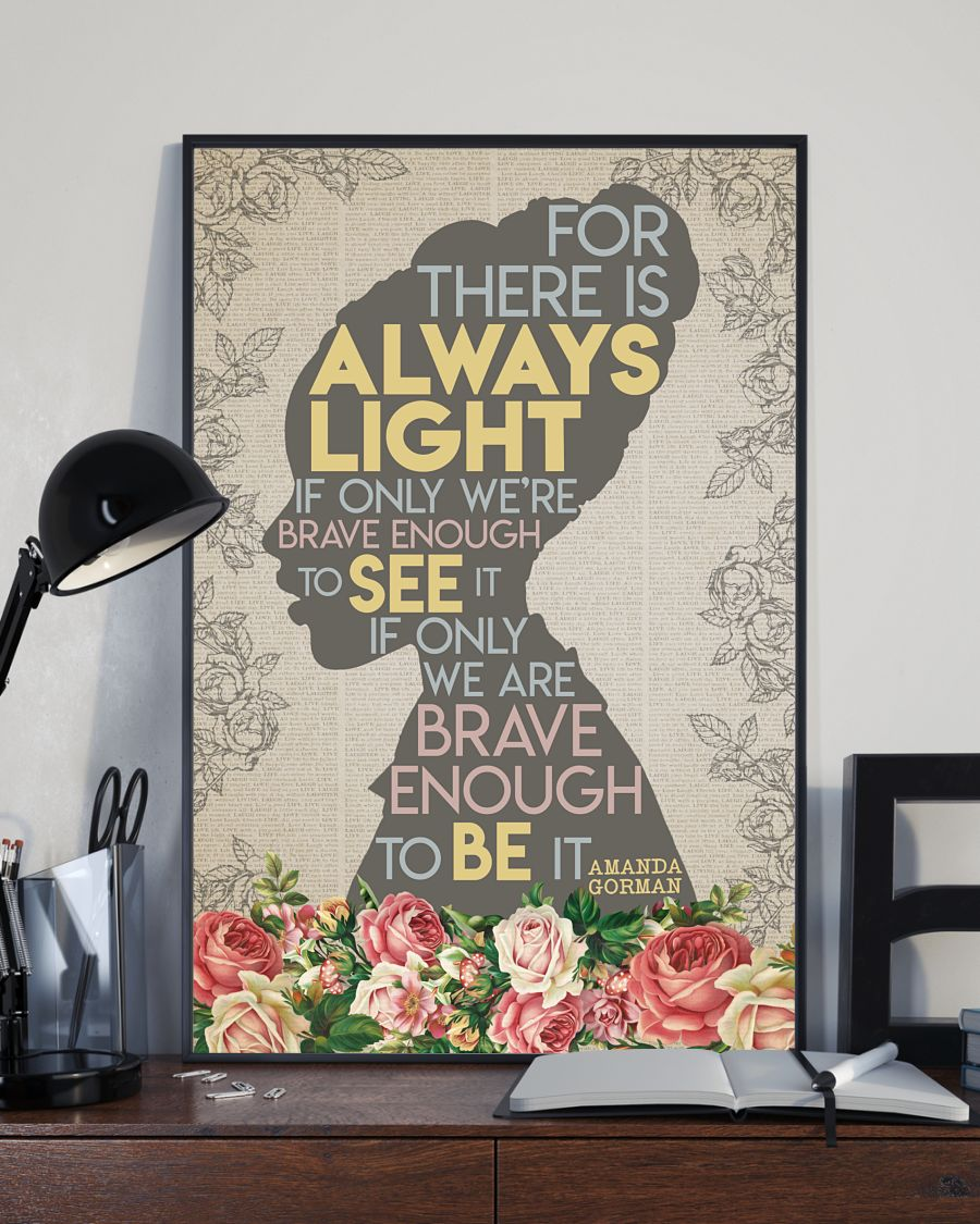[LIMITED EDITION] For there is always light  Amanda Gorman  poster