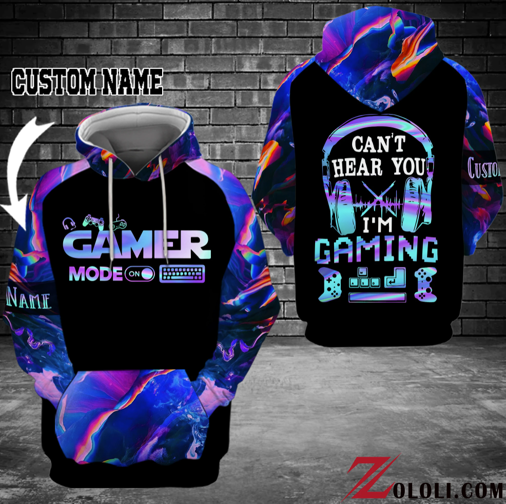 [LIMITED] GAMER MODE CAN'T HEAR YOU I'M GAMING ALL OVER PRINTED 3D HOODIE