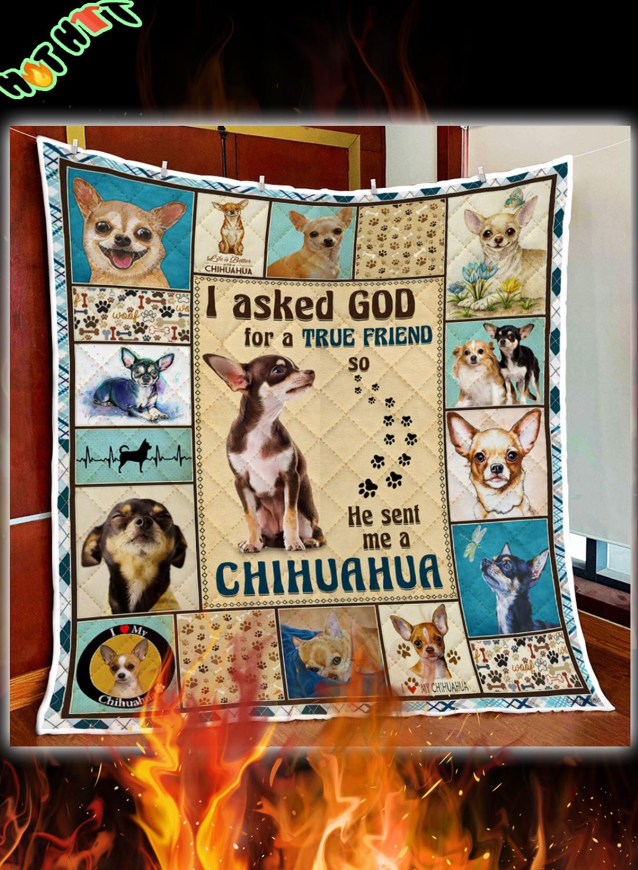 God Sent Me A Chihuahua Quilt Blanket